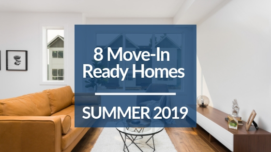 Copy-of-10-Move-In-Ready-Homes-This-Summer-2019.jpg